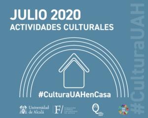 Programa cultural de la Universidad de Alcalá. Julio 2020